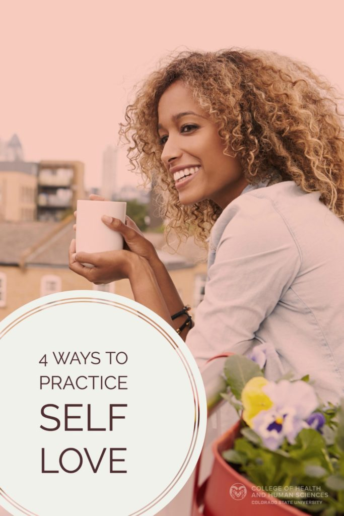 During this month of love, it's important to remember to love yourself. Here are 4 ways to practice self love.