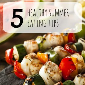 5 healthy summer eating tips