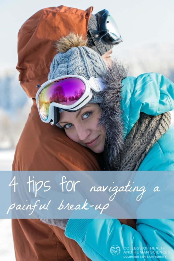 Here are four tips for navigating a painful break up.