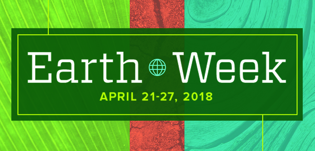 Earth Week 2018 graphic
