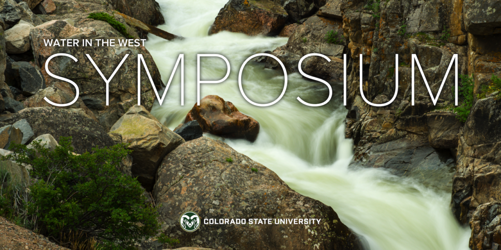 CSU Water in the West Symposium banner graphic.