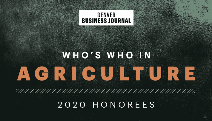 Denver Business Journal Who's Who in Agriculture 2020 honorees
