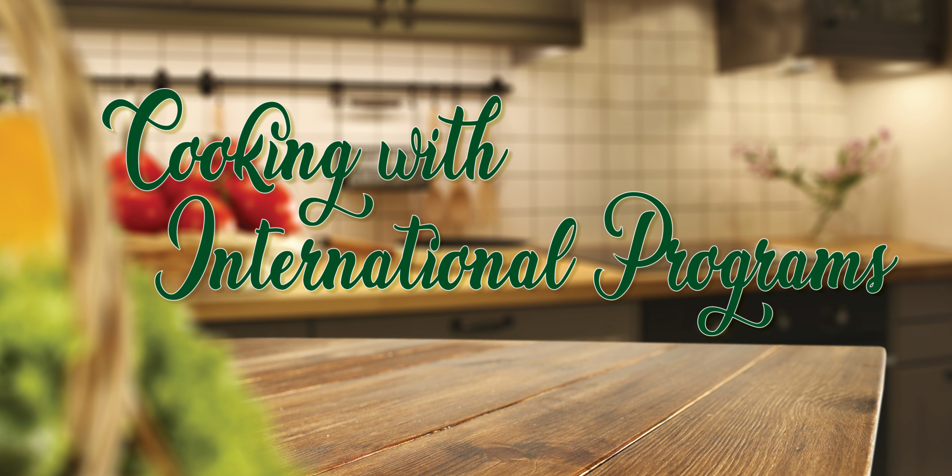 Cooking with International Programs graphic