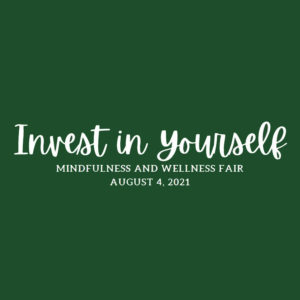 Invest in Yourself: Mindfulness and Wellness Fair logo
